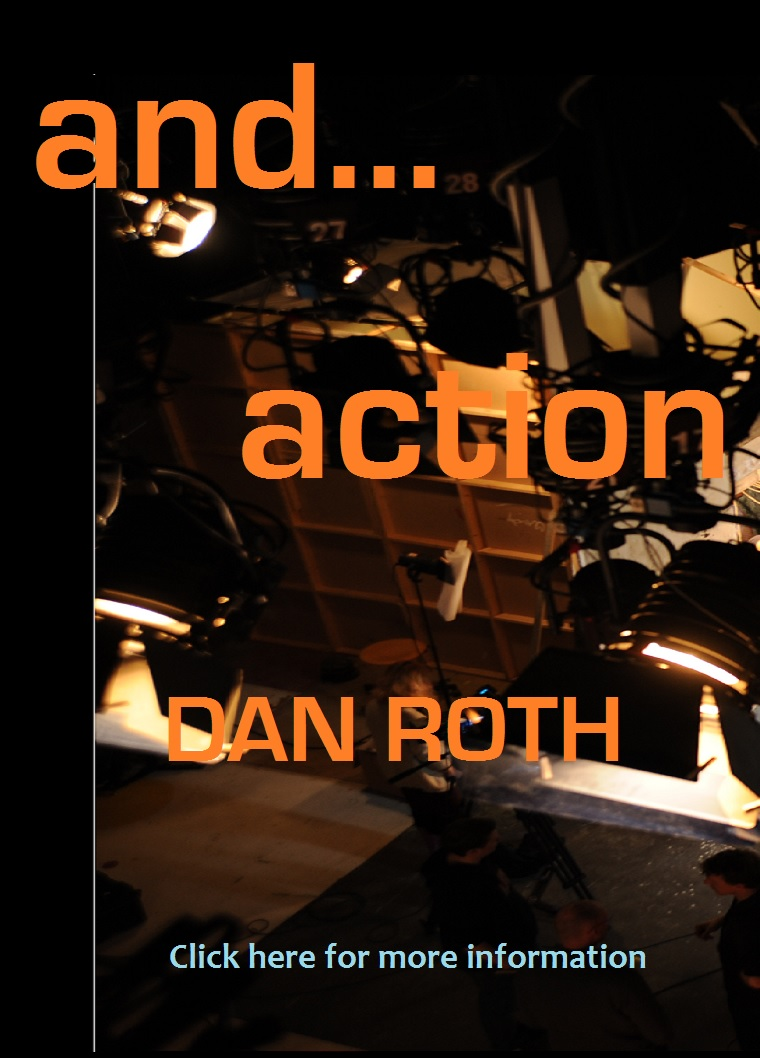 And... Action, a one-act play by Dan Roth