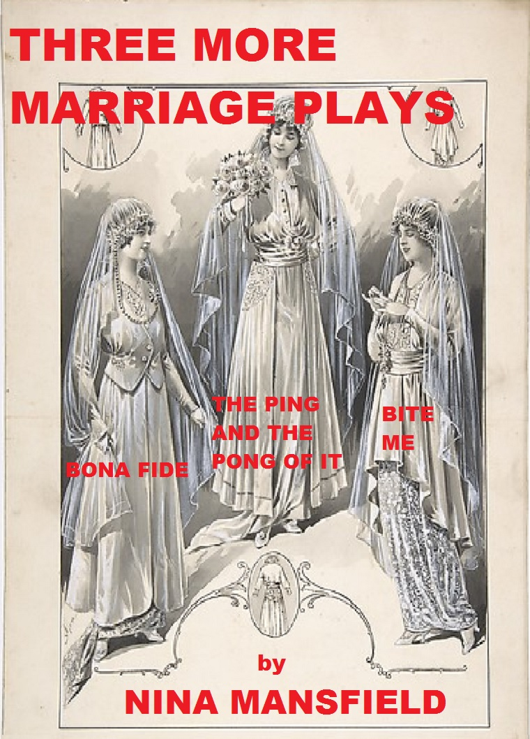 Three More Marriage Plays: Three short one-act